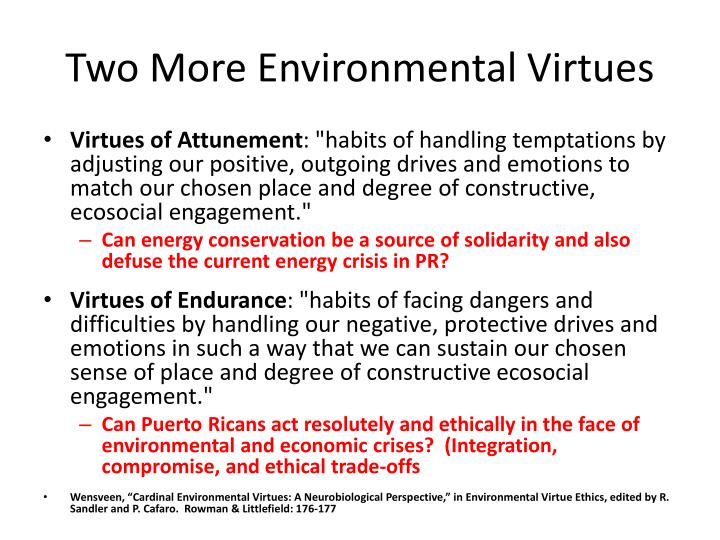 Two More Environmental Virtues