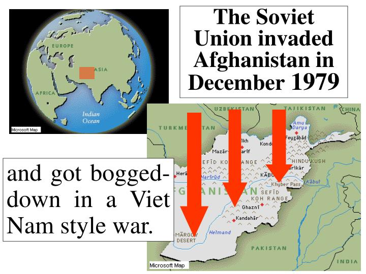 The Soviet Union invaded Afghanistan in December