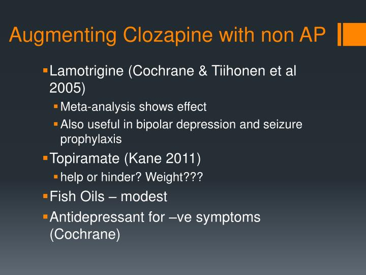 Augmenting Clozapine with non AP