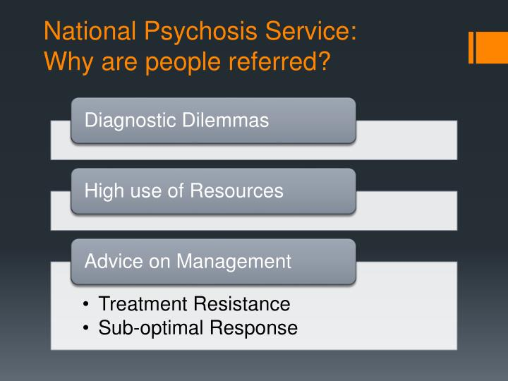 National Psychosis Service: