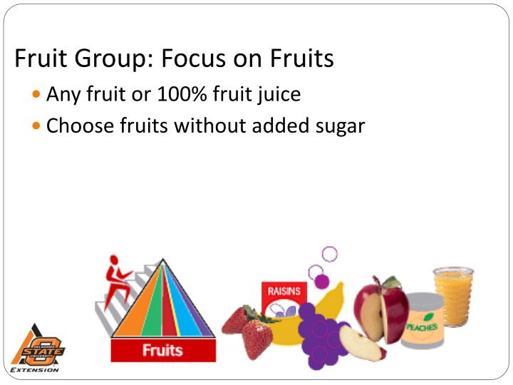 Fruit Group: Focus on Fruits