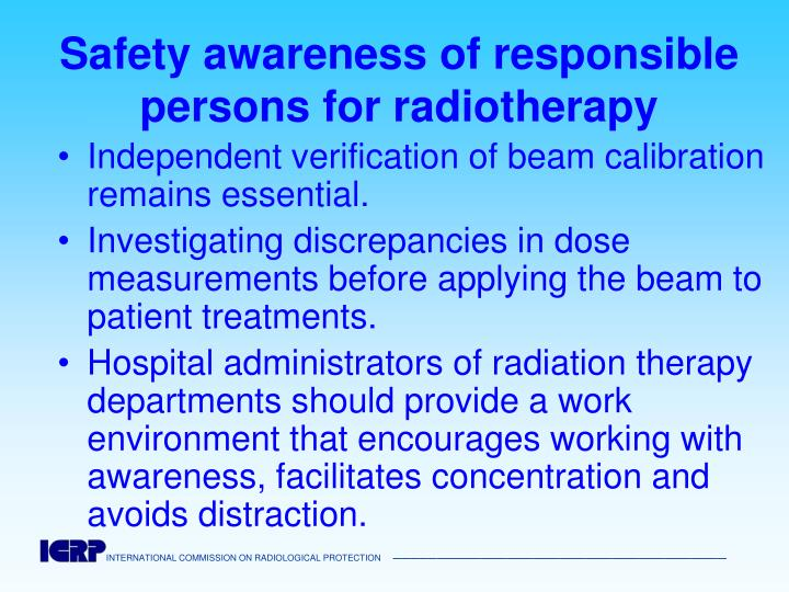 Safety awareness of responsible persons for radiotherapy