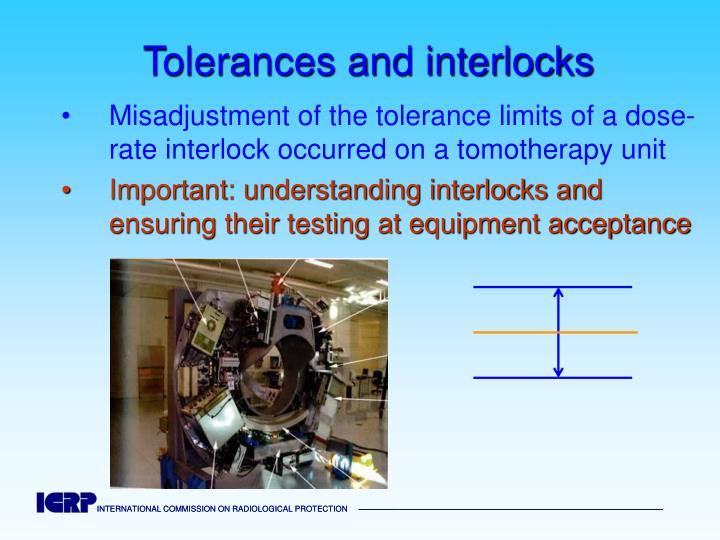 Tolerances and interlocks