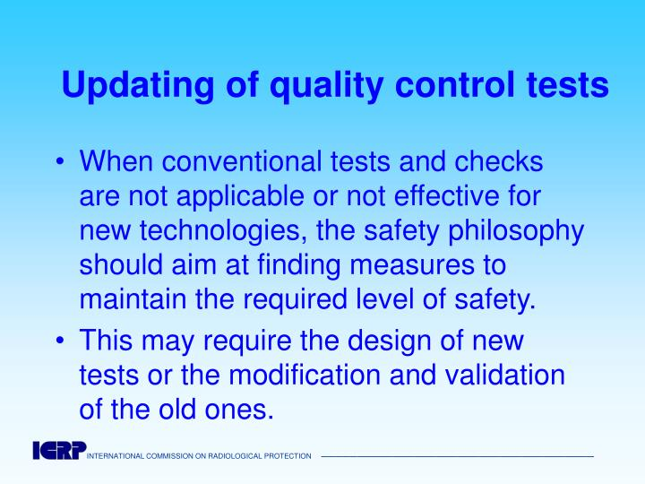 Updating of quality control tests