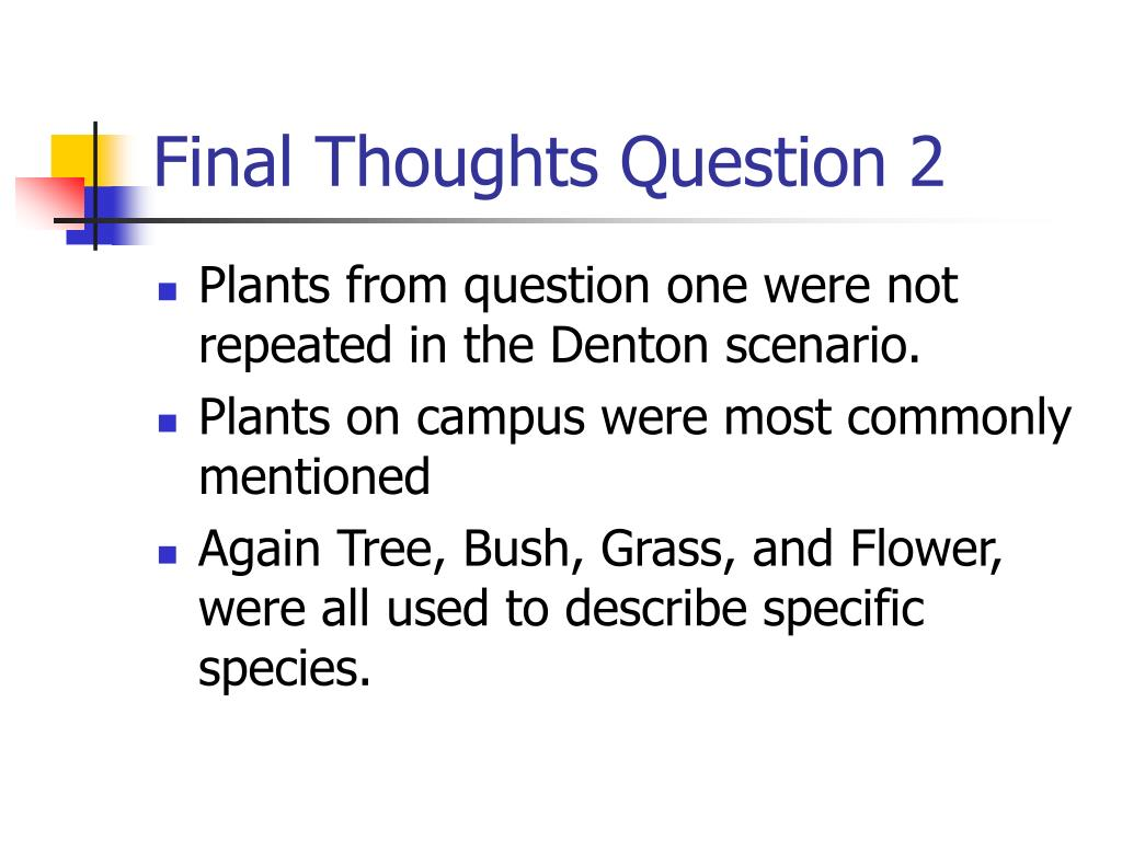 Final Thoughts Question 2