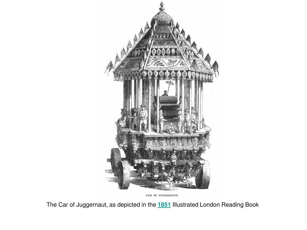 The Car of Juggernaut, as depicted in the