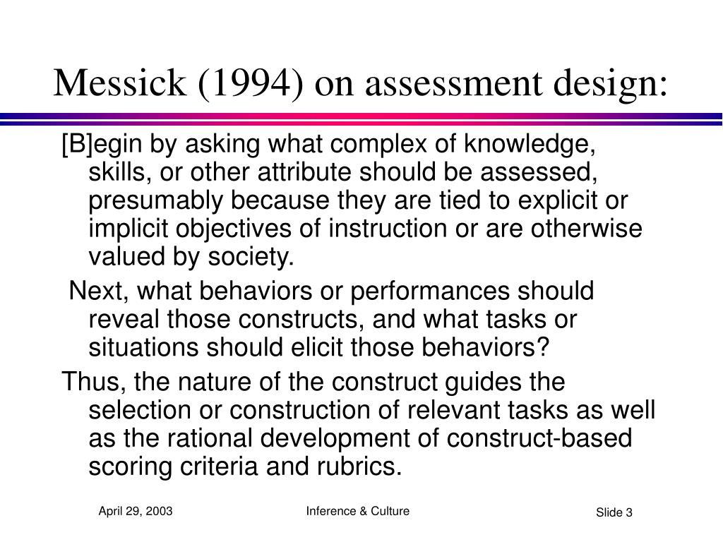Messick (1994) on assessment design: