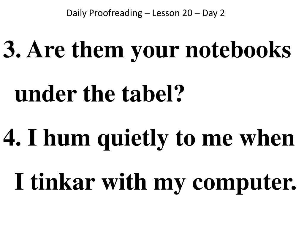 Daily Proofreading – Lesson 20 – Day 2