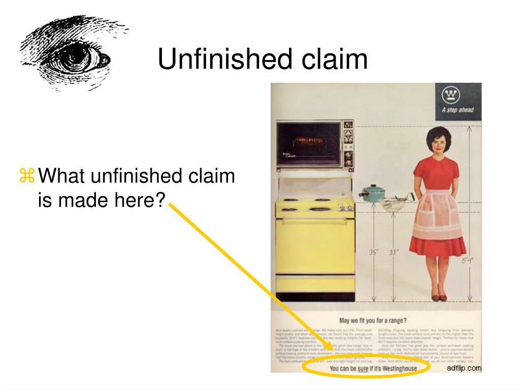 Unfinished claim