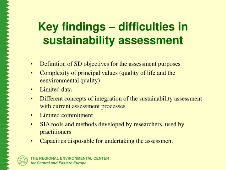 Key findings – difficulties in sustainability assessment