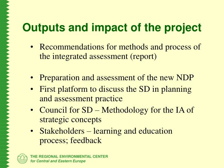 Outputs and impact of the project