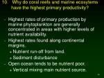 10 why do coral reefs and marine ecosytems have the highest primary productivity