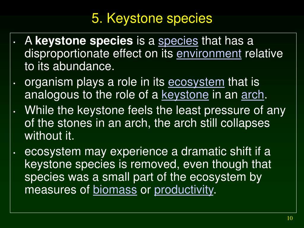 5. Keystone species