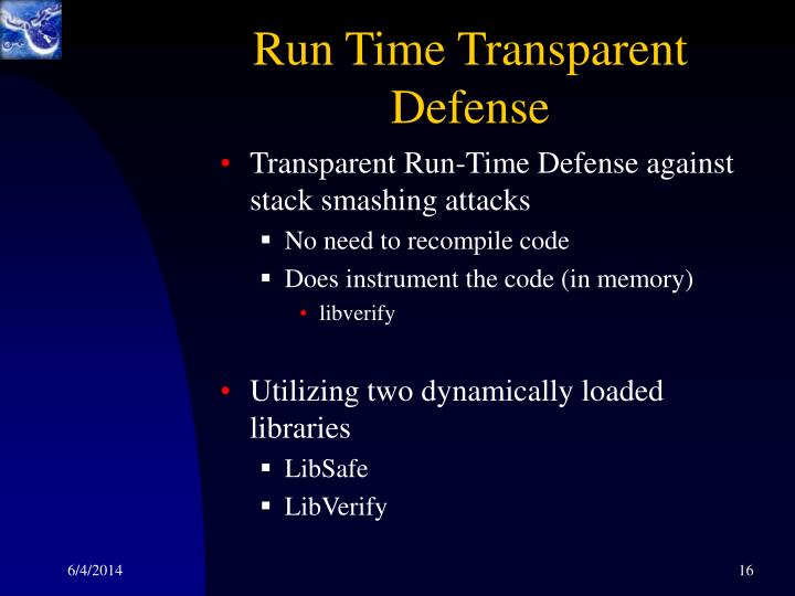 Run Time Transparent Defense