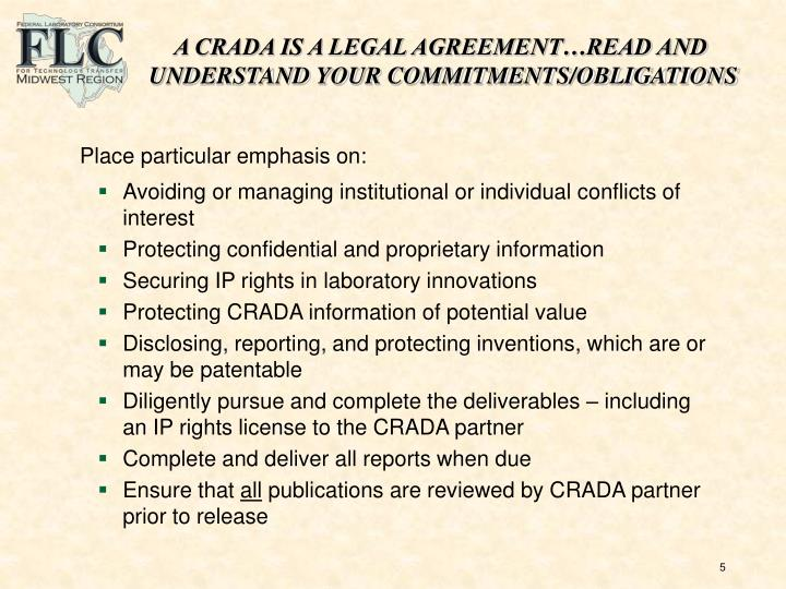 A CRADA IS A LEGAL AGREEMENT…READ AND