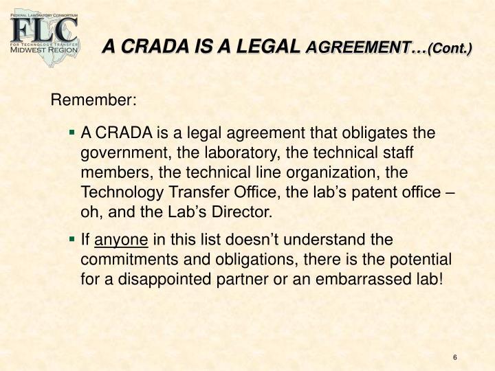 A CRADA IS A LEGAL