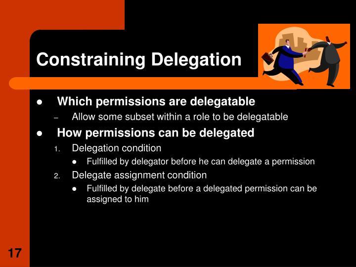 Constraining Delegation