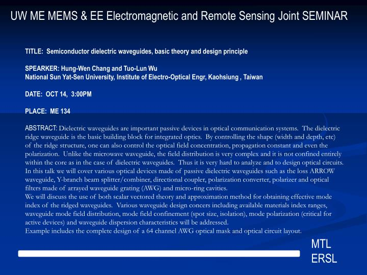 UW ME MEMS & EE Electromagnetic and Remote Sensing Joint SEMINAR
