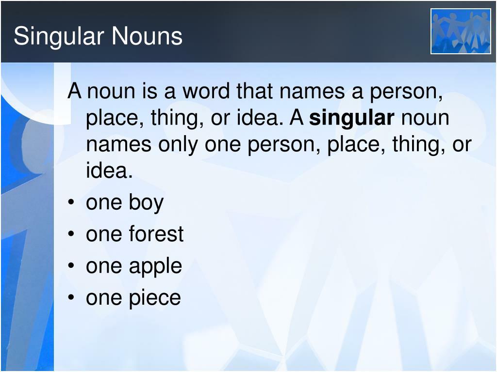 Singular Nouns