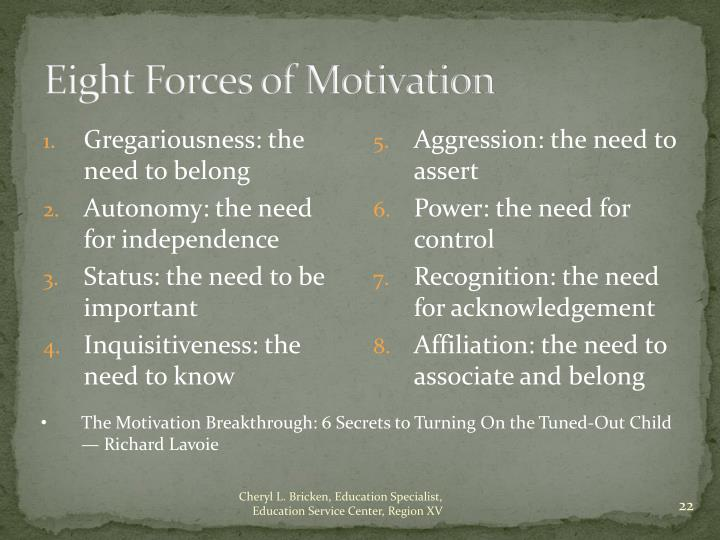 Eight Forces of Motivation