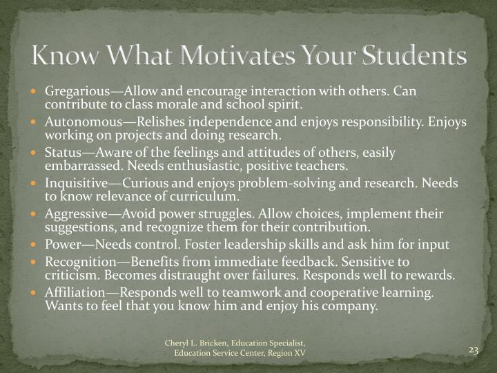Know What Motivates Your Students