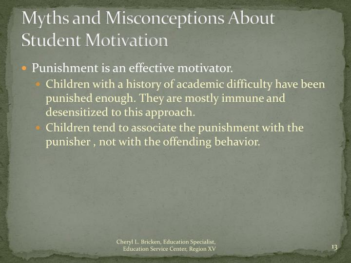 Myths and Misconceptions About Student Motivation