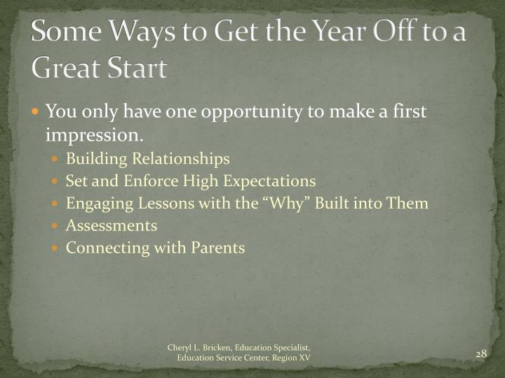 Some Ways to Get the Year Off to a Great Start