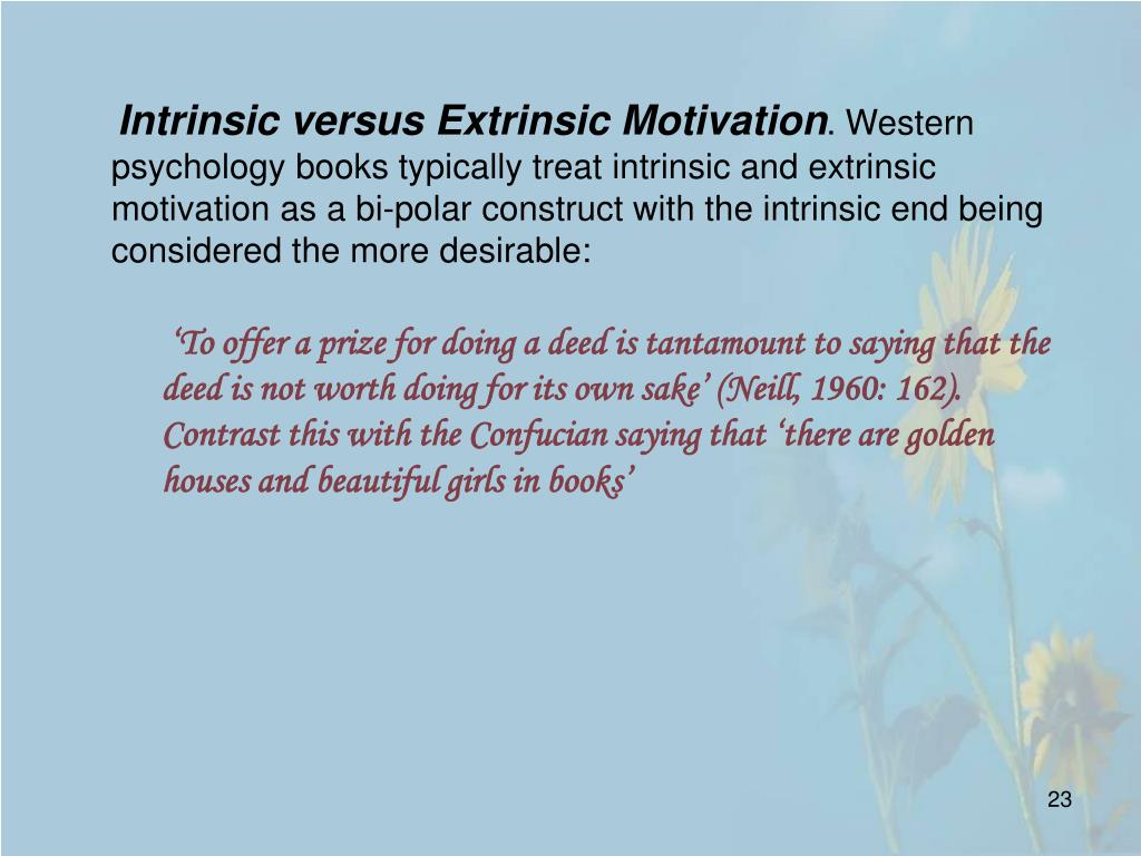 Intrinsic versus Extrinsic Motivation