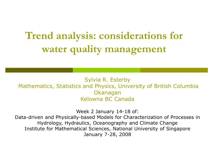 Trend analysis considerations for water quality management