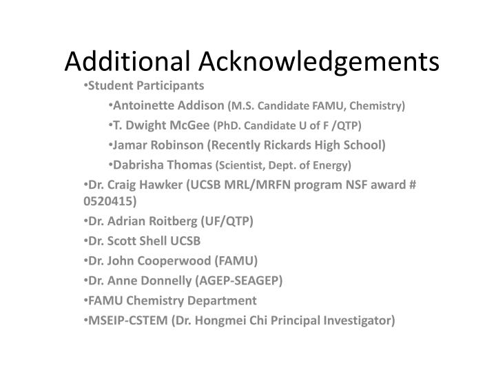 Additional Acknowledgements
