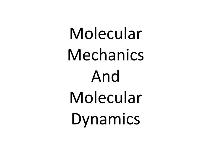 Molecular Mechanics