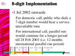 8 digit implementation26