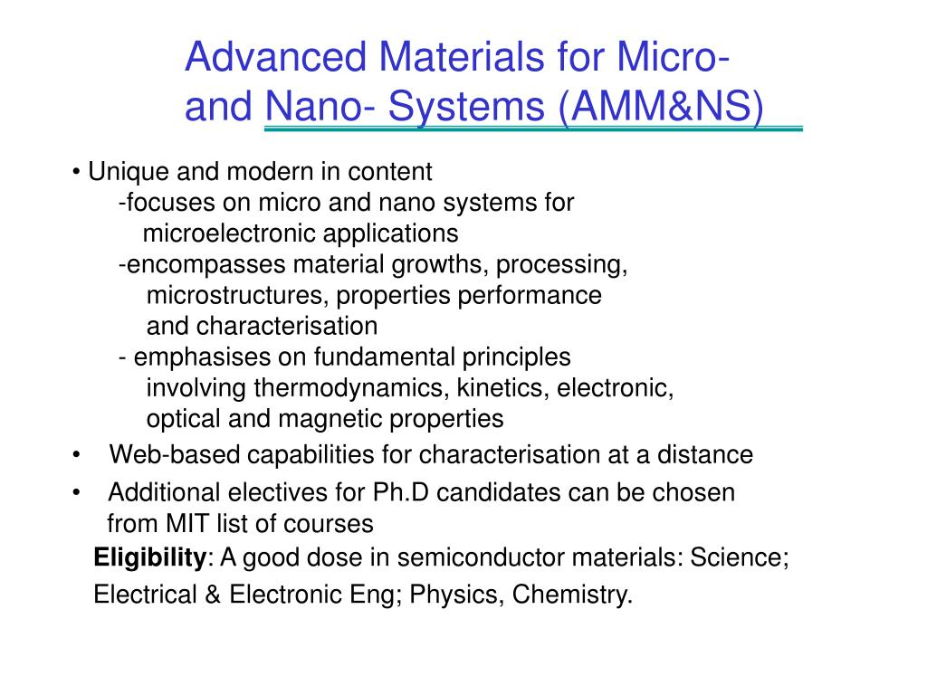 Advanced Materials for Micro-