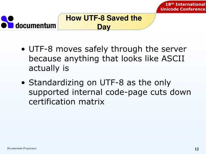 How UTF-8 Saved the Day