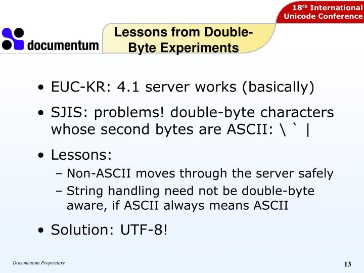 Lessons from Double-Byte Experiments