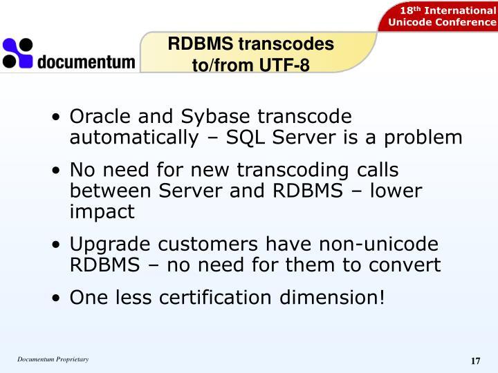 RDBMS transcodes to/from UTF-8
