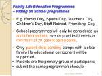 family life education programmes riding on school programmes