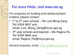 for more faqs visit www sfe sg
