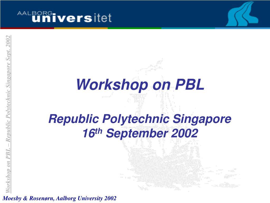 Workshop on PBL