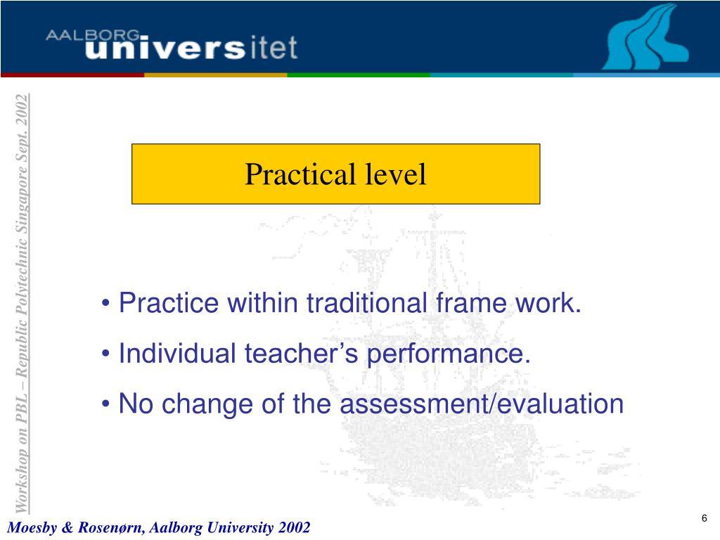Practical level