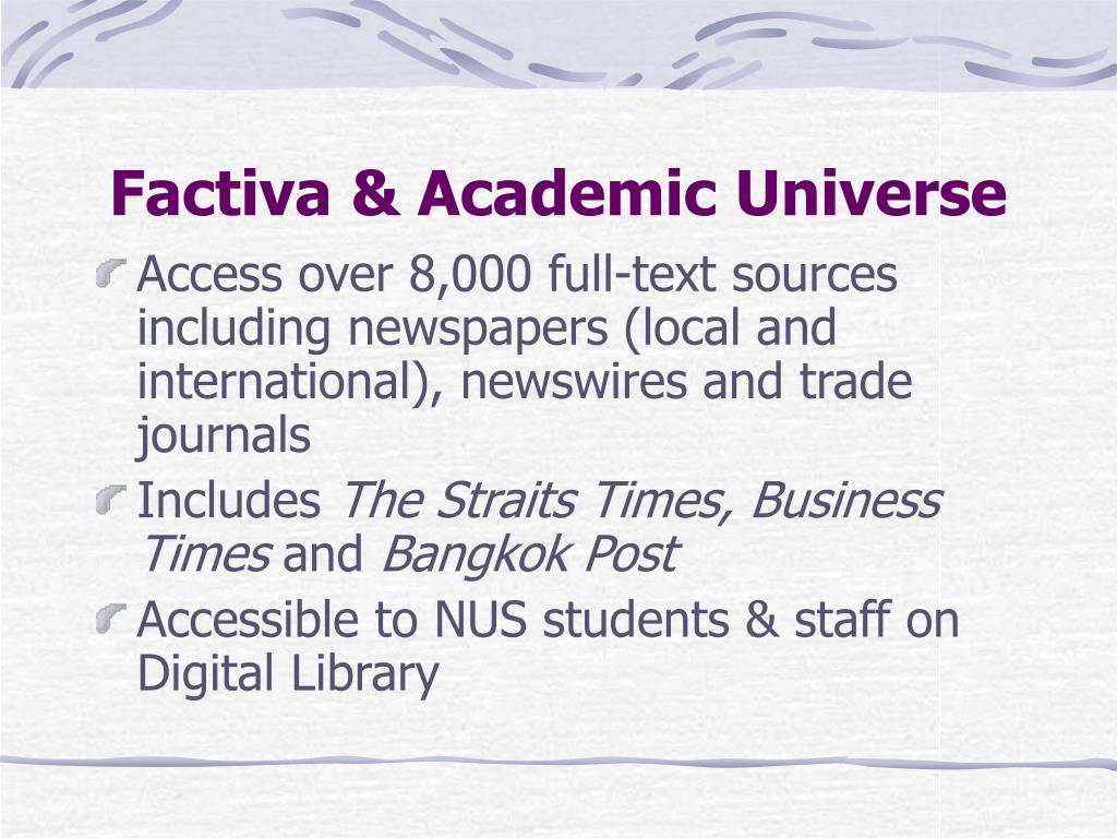 Factiva & Academic Universe