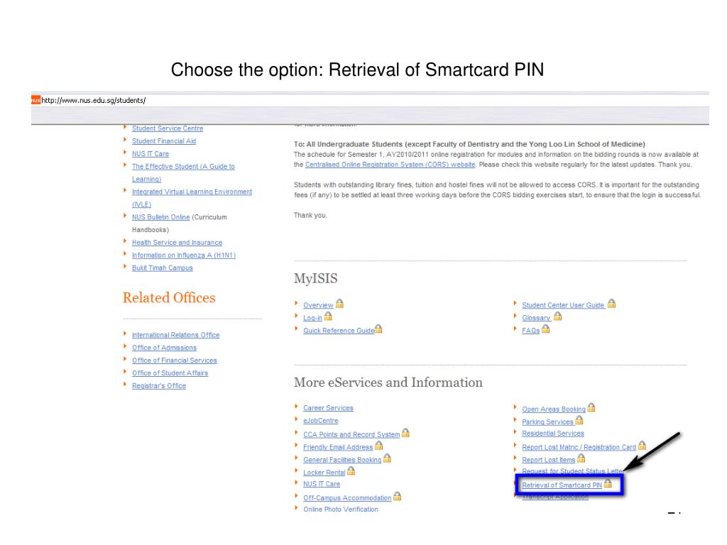 Choose the option: Retrieval of Smartcard PIN