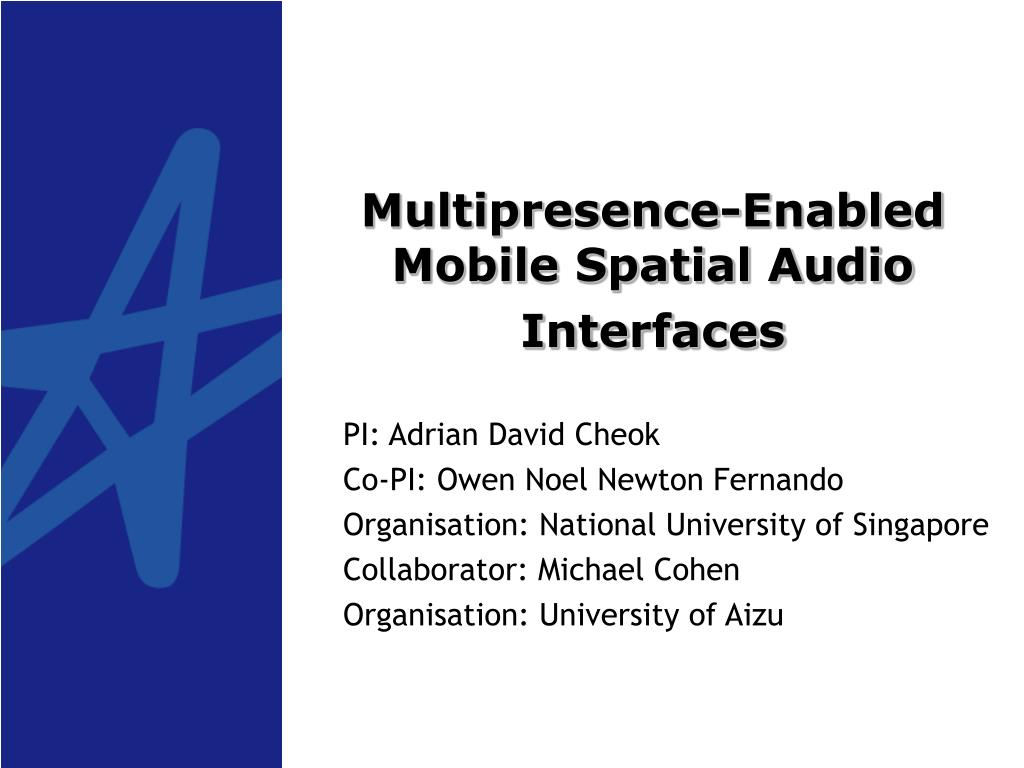 multipresence enabled mobile spatial audio interfaces