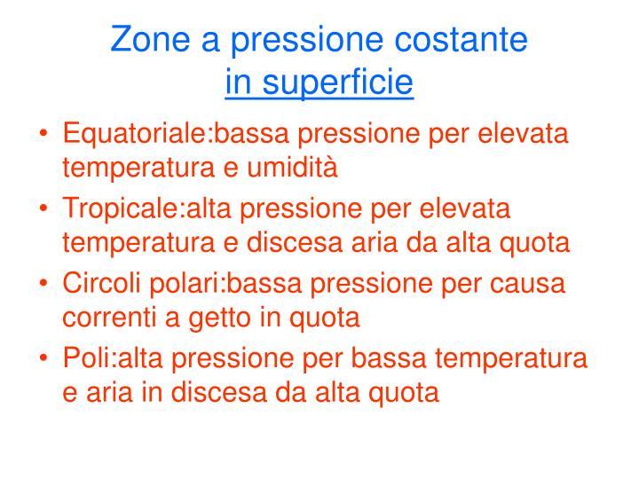 Zone a pressione costante