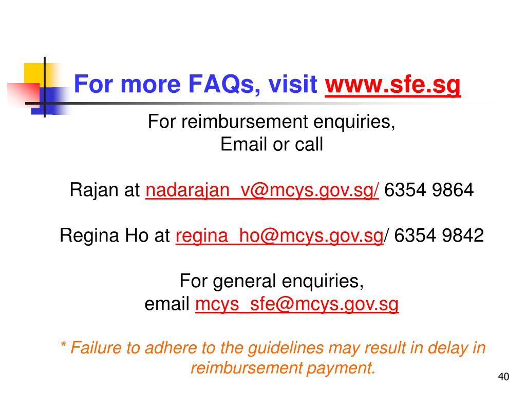 For more FAQs, visit