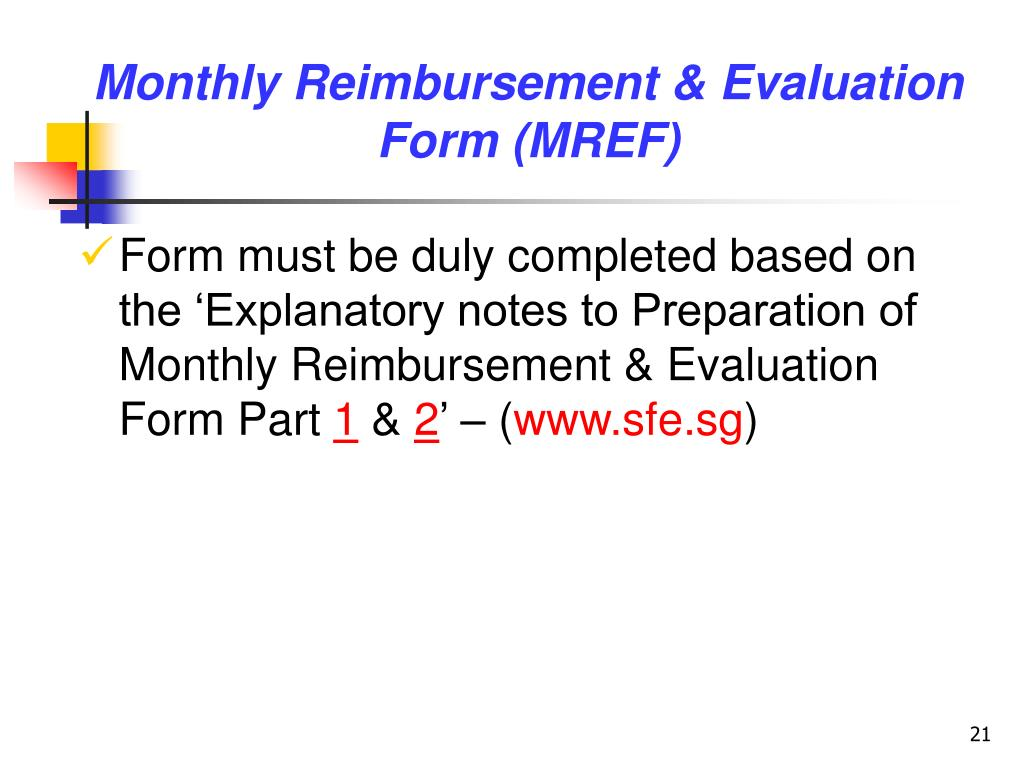 Monthly Reimbursement & Evaluation Form (MREF)