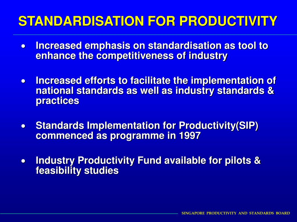 STANDARDISATION FOR PRODUCTIVITY