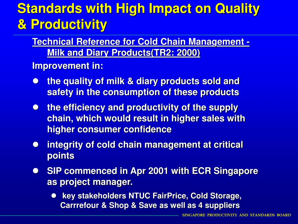 Standards with High Impact on Quality & Productivity