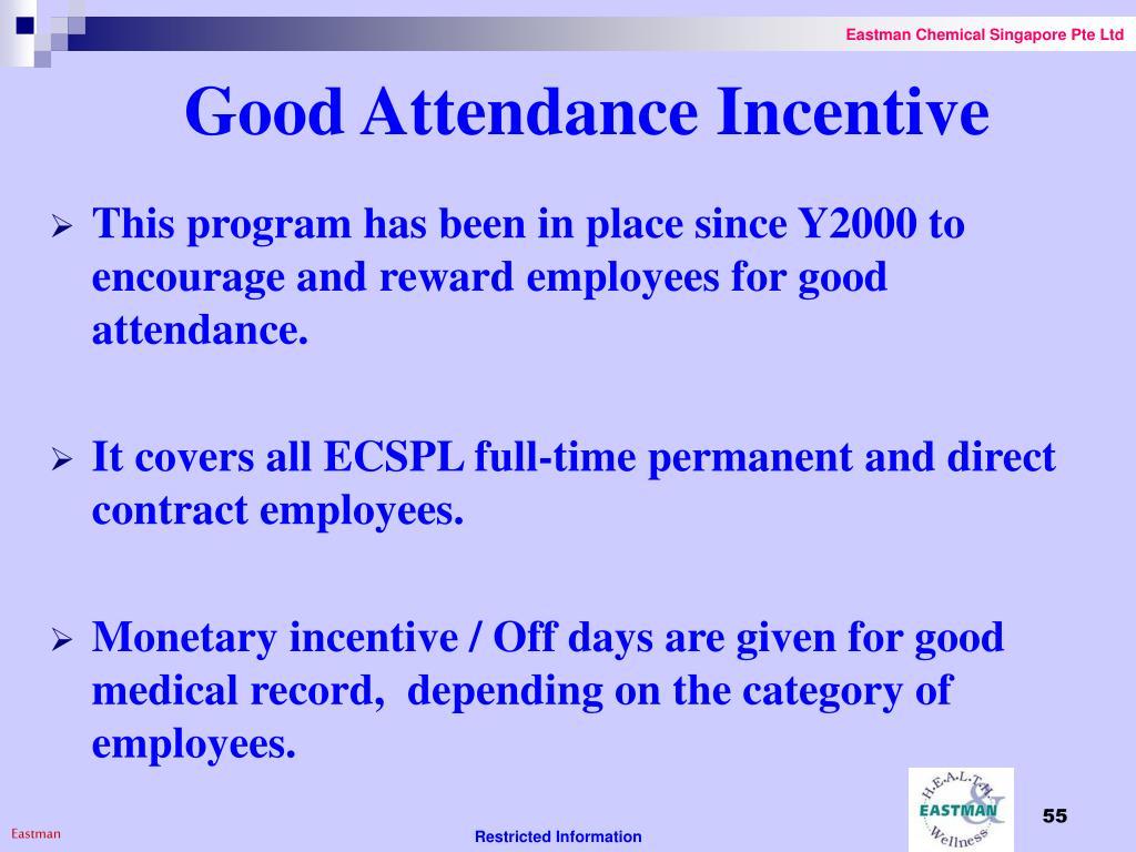 Good Attendance Incentive