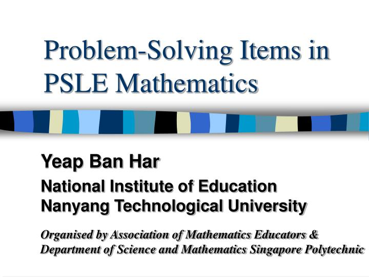 Problem solving items in psle mathematics
